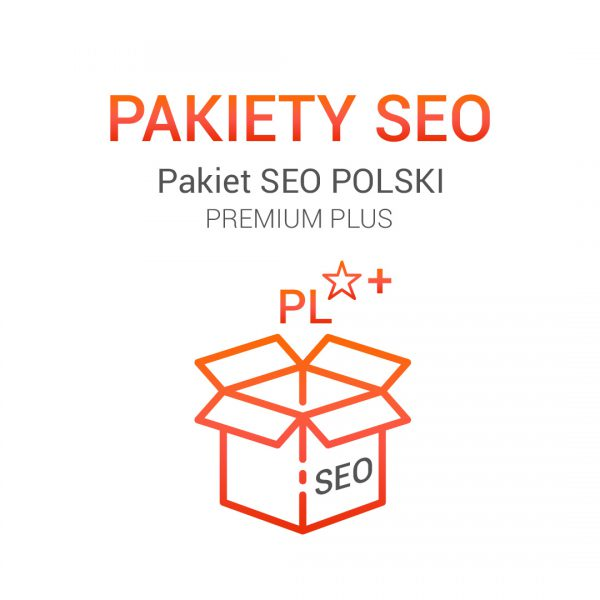 Pakiet SEO polski premium plus