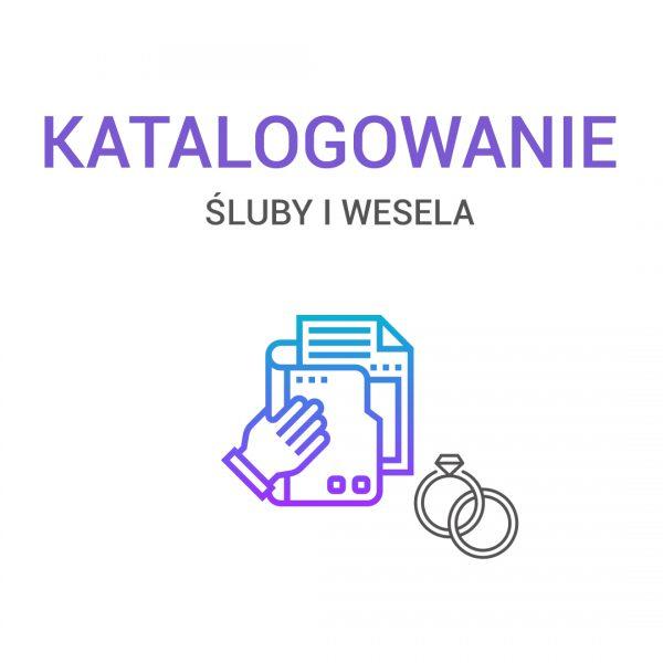 katalogowanie - śluby i wesela