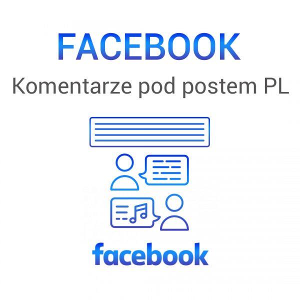 Facebook - komentarze pod postem PL