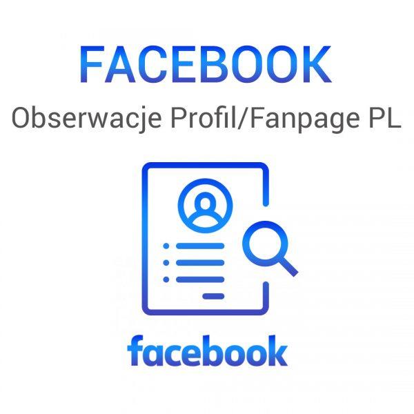 Facebook -obserwacje profili funpage PL
