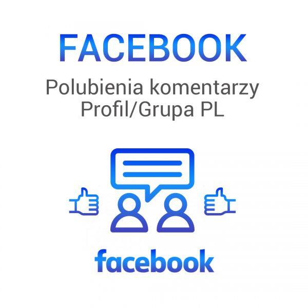 Facebook -polubienia komentarzy profil grupa