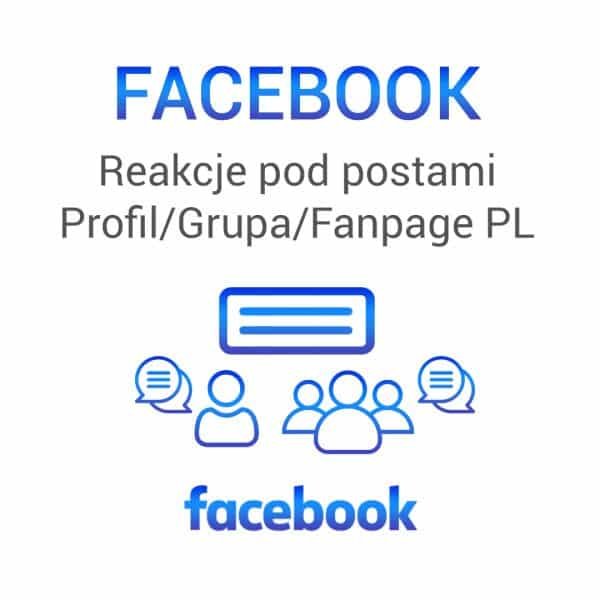 Facebook -reakcje pod postami profil grupa fanpage pl