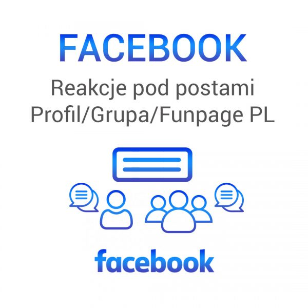 Facebook - reakcje pod postami profil grupa fanpage pl